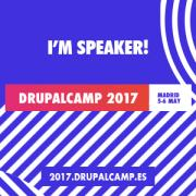 I am speaker DrupalCamp Madrid 2017